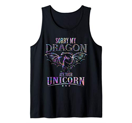 Sorry My Dragon Ate Your Unicorn Tank Top