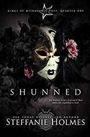 Shunned: a dark bully romance (Kings of Miskatonic Prep Book 1)