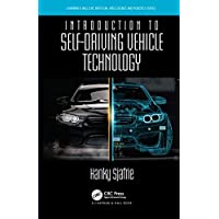 Introduction to Self-Driving Vehicle Technology (Chapman & Hall/CRC Artificial Intelligence and Robotics Series)