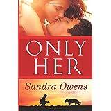 Only Her (A K2 Team Novel, 5)