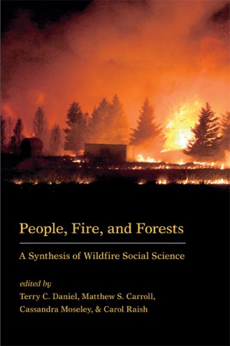 People, Fire, and Forests: A Synthesis of Wildfire Social Science Terry C. Daniel