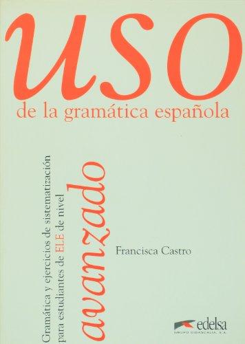 Uso gramatica avanzado - Libro (Spanish Edition)