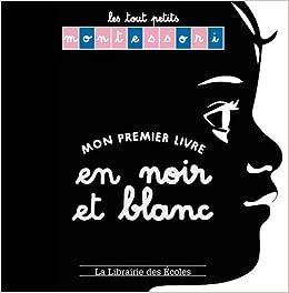 Amazon Fr Les Tout Petits Montessori Mon Premier Livre
