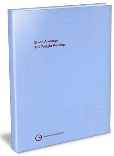 Simon Armitage: The Twilight Readings pdf