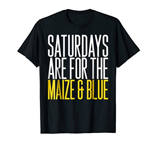 'Saturdays Are For The Maize and Blue' Sport Shirt (Maize Color)