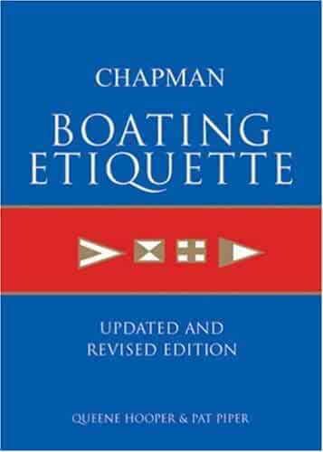 Chapman Boating Etiquette: Updated and Revised Edition (Chapman Nautical Guide)