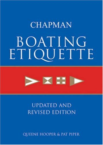 Chapman Boating Etiquette: Updated and Revised Edition (Chapman Nautical Guide) ()