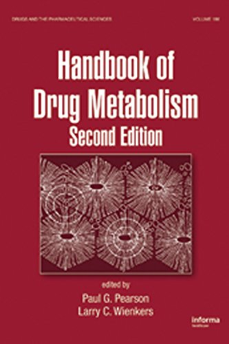 Download Handbook of Drug Metabolism, Second Edition (Drugs and the Pharmaceutical Sciences) Pdf
