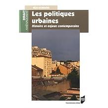 Les politiques urbaines : histoire et enjeux contemporains
