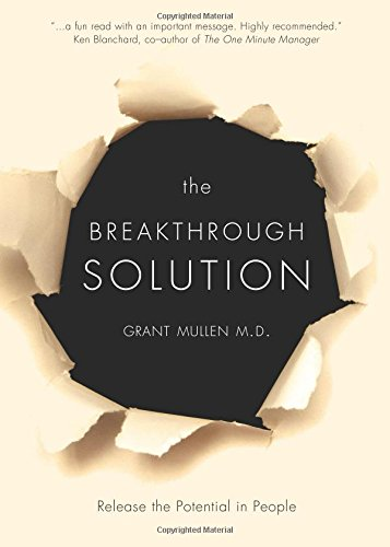 Read Online The Breakthrough Solution: Release the Potential in People pdf epub