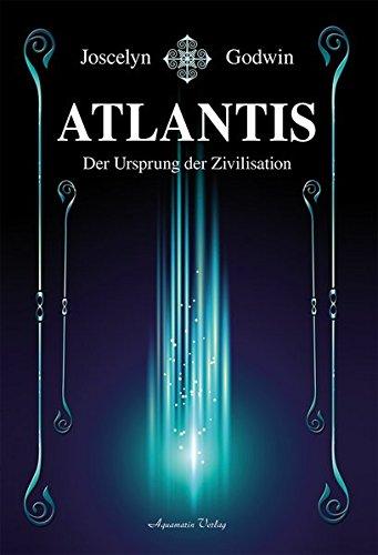Atlantis: Der Ursprung der Zivilisation