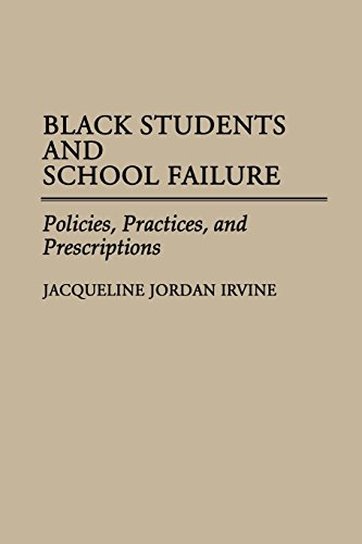 Black Students and School Failure: Policies, Practices, and Prescriptions
