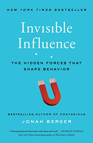 Invisible Influence: The Hidden Forces that Shape ()