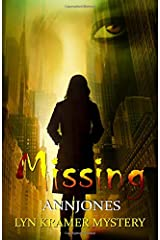 Missing: A clean suspense with a kiss of romance (Lyn Kramer Mystery)