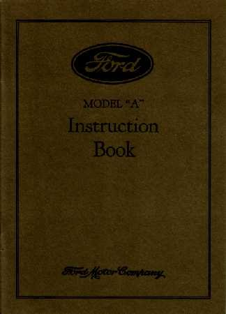 1928 FORD Model A Car Instruction Manual Owners Guide