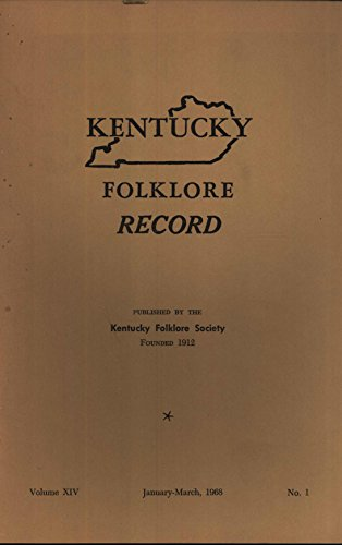 Kentucky Folklore Record, Volume 14, No. 1