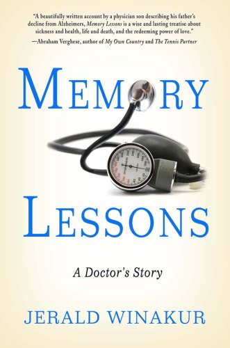 Memory Lessons: A Doctor's Story