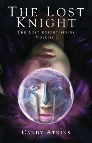The Lost Knight (The Lost Knight Series) (Volume 1) pdf