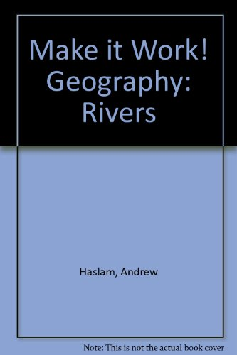 Make it Work! Geography: Rivers