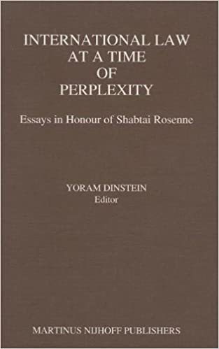 international law at a time of perplexity essays in honour of  international law at a time of perplexity essays in honour of shabtai rosenne 1989th edition