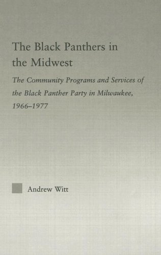 The Black Panthers in the Midwest: The Community