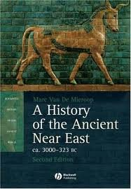 A History of the Ancient Near East ca. 3000 - 323 BC (Blackwell History of the Ancient World) 2nd (second) edition