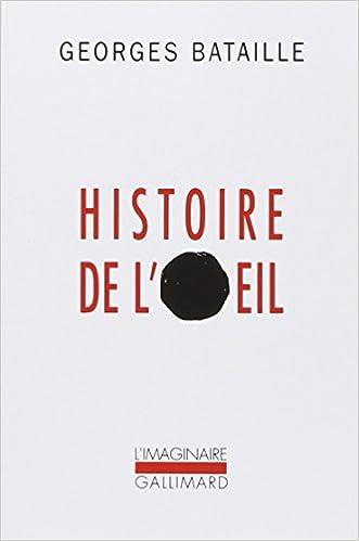 Livres gratuits en ligne Histoire de l'oeil pdf
