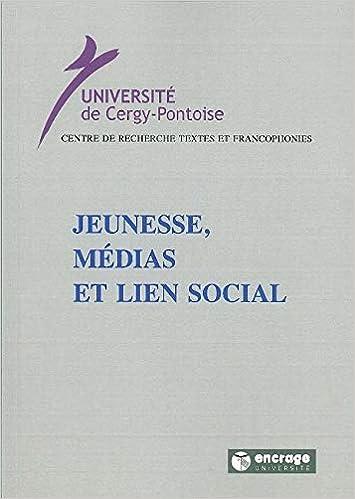 Amazon Fr Jeunesse Medias Et Lien Social Collectif Livres