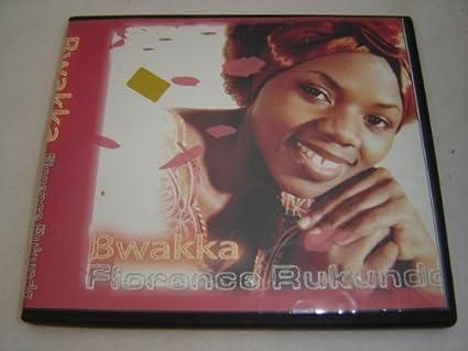 Florence Rukundo - Bwakka - Florence Rukundo / Ugandan