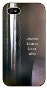 iPhone 5 / 5s Sometimes the healing is in the aching - Black plastic case / Inspirational and motivational life quotes / SURELOCK AUTHENTIC
