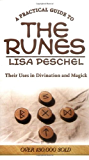 A Practical Guide to the Runes: Their Uses in Divination and Magic: Their Uses in Divination and Magick (Llewellyn's New Age)