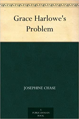 Kostenloses herunterladbares E-Book für Kindle Grace Harlowe's Problem PDF DJVU