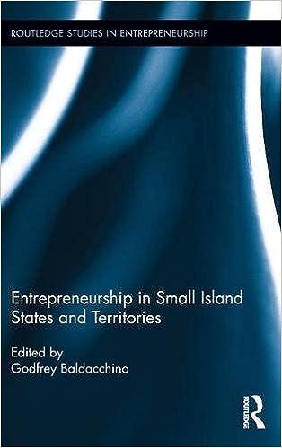 Book Entrepreneurship in Small Island States and Territories (Routledge Studies in Entrepreneurship)