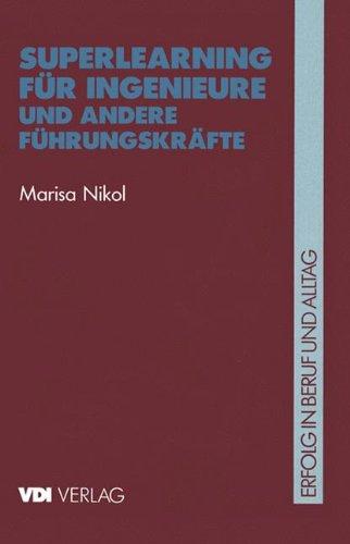 Superlearning für Ingenieure und Andere Führungskräfte (VDI-Buch) Taschenbuch – 1. Januar 1993 Marisa Nikol VID-Verlag 3540621067 Business/Economics