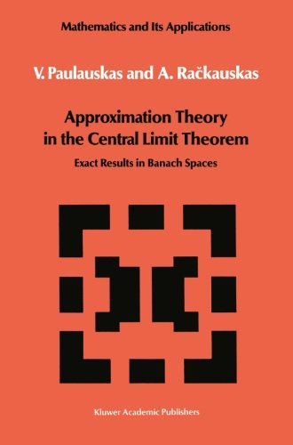 Approximation Theory in the Central Limit Theorem (Mathematics and its Applications)