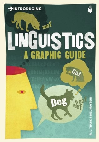 Liguistics A Graphic Guide Introducing