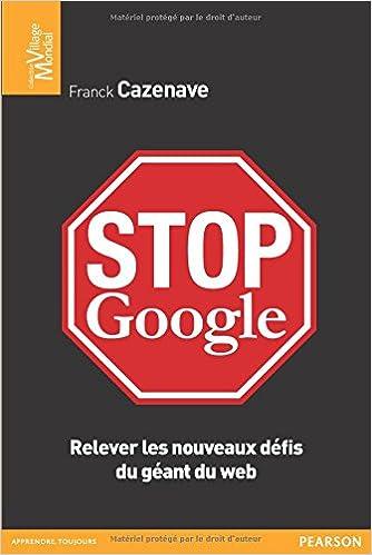 Livres gratuits Stop Google : Relever les nouveaux défis du géant du web pdf