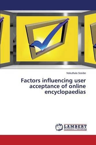 Read Online Factors influencing user acceptance of online encyclopaedias pdf epub