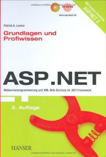 ASP.NET. Grundlagen und Profiwissen, mit CD-ROM