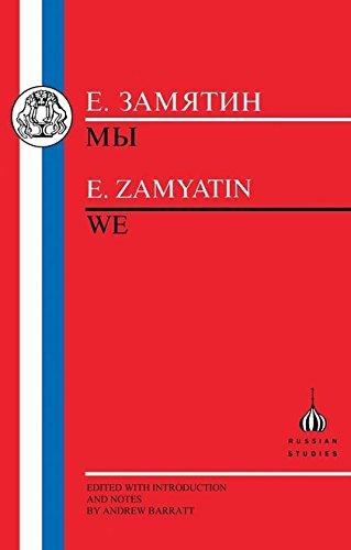 Zamyatin: We (Russian Texts)