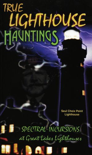 - True Lighthouse Hauntings [VHS]