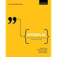 Interplay: The Process of Interpersonal Communication, Canadian Edition