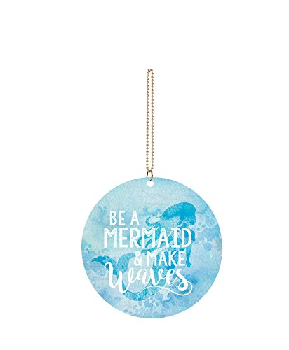 Dangle Wave (Be a Mermaid & Make Waves Blue Circle 3 x 3 Wood Hanging Car Dangle Charm)