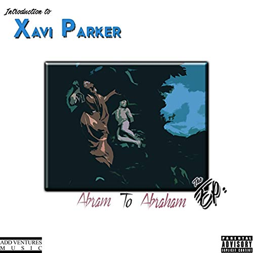 Abram to Abraham [Explicit]
