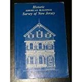 Historic American Buildings Survey of New Jersey, William B. Bassett, 0686818180