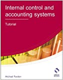 Internal Control and Accounting Systems: Tutorial (AAT Accounting - Level 4 Diploma in Accounting)