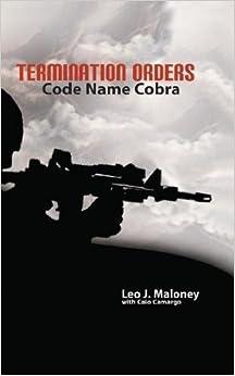 Book Termination Orders: Code Name Cobra by Leo J. Maloney (2011-01-31)