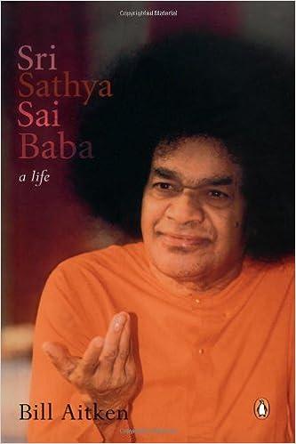 Sri Sathya Sai Baba A Life Bill Aitken 9780144000616 Amazoncom