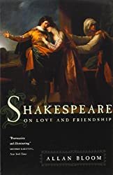 Shakespeare on Love and Friendship