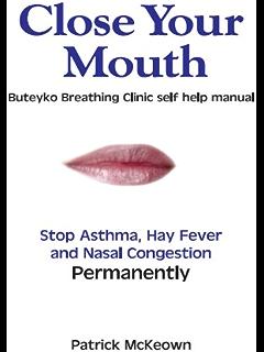 Breathe To Heal: Break Free From Asthma (Breathing